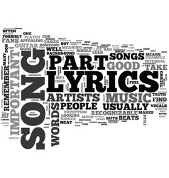 why lyrics are important text word cloud concept vector image vector image
