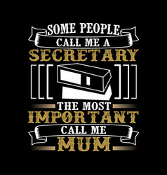 call me mom mother day quote and saying vector image
