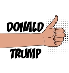 Human hand supporting Donald Trump vector image