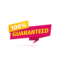 100 percent guaranteed satisfaction tag on vector image