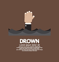 Drowning Man Showing His Hand Over The Water vector image