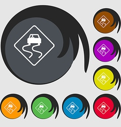 Road slippery icon sign Symbol on eight colored vector image