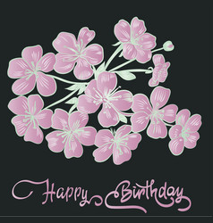 Happy birthday lettering and twig sakura blossoms vector