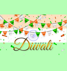Happy diwali indian flags garland india flag and vector