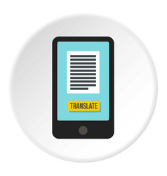 Translator on phone icon circle vector