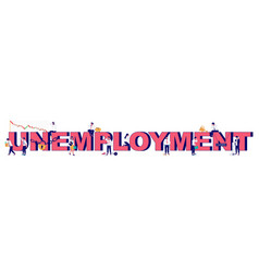 unemployment typography banner template vector image