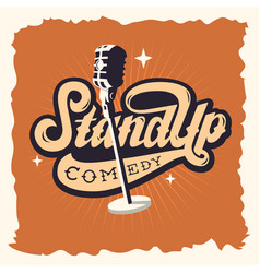 stand up comedy show label poster sign retro vector image vector image
