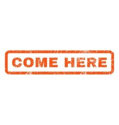 Come Here Rubber Stamp vector