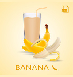 set of banana juice and two fresh bananas isolated vector image