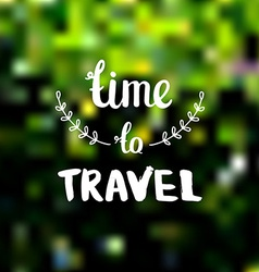 Travel background Photo overlay Time to travel on vector image