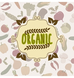 Organic food frame Vegetables pattern vector image vector image
