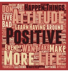 Positive Attitude How To Have A Positive Attitude vector image vector image