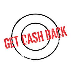 Get cash back rubber stamp vector