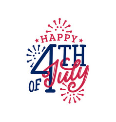happy fourth july hand lettering calligraphy vector image