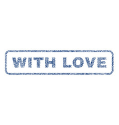 With love textile stamp vector