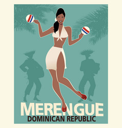 Beautiful girl dancing merengue with maracas vector