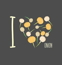 I love onion Heart of onion bulbs vector