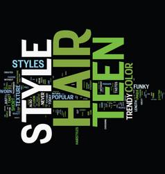 Teen hair style ideas text background word cloud vector