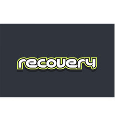 Recovery word text logo design green blue white vector