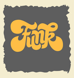 funk label sign custom type design seventies vector image vector image