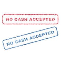 No cash accepted textile stamps vector