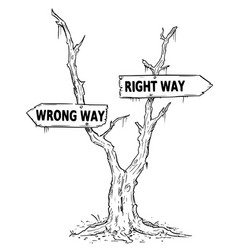 Two arrow sign drawing of wrong and right way on vector