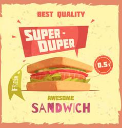 super duper sandwich promotional poster vector image vector image