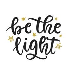 be light hand written lettering vector image