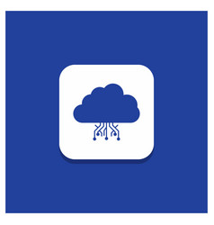 blue round button for cloud computing data vector image
