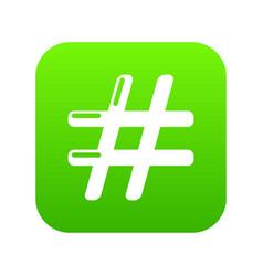 hashtag icon green vector image