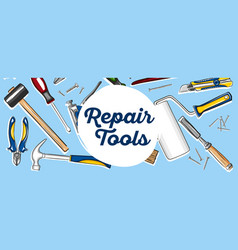 Repair tools banner in hand drawn style vector