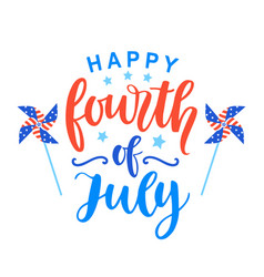 Fourth july poster with hand written lettering vector
