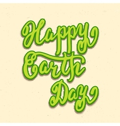 Happy Earth Day card hand lettering vector