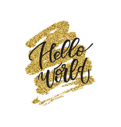 Hello world lettering phrase vector