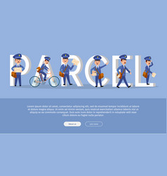 parcel conceptual web banner with cartoon postman vector image