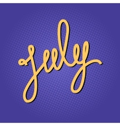 Text july on lilac pop art background vector
