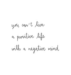 you cant live a positive life with a negative mind vector image