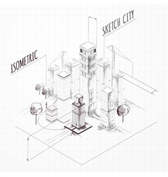 City Construction Sketch Isometric vector