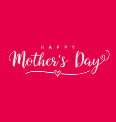 happy mothers day elegant calligraphy pink card vector image