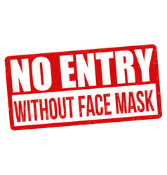 no entry without face mask sign or stamp vector image