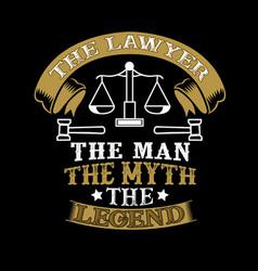 Lawyer man myth legend profession vector