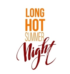 Long Hot Summer Night Typography Design vector