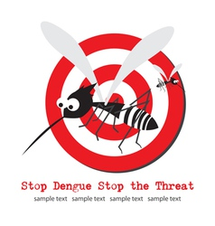 Stop mosquito Stop Dengue vector