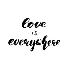 love is everywhere lettering vector image vector image