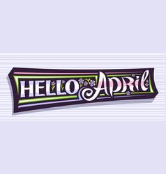 Banner hello april vector