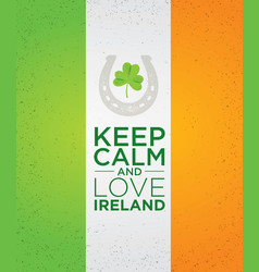 keep calm and love ireland creative banner vector image