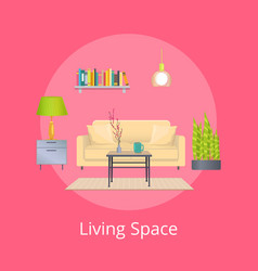 living space promo poster with interior design vector image