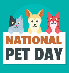 national pet day concept background flat style vector image