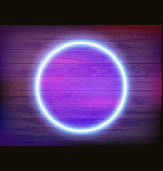 round neon frame on a wooden wall vector image