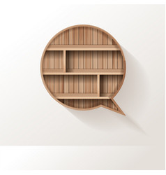 wood shelf speech bubble creative design vector image